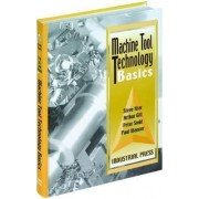 Machine Tool Technology Basics by Peter Smid