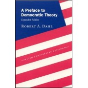 A Preface to Democratic Theory by Robert A. Dahl