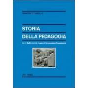 Francesco Casella Storia della pedagogia. 1.Dall'antichità classica all'Umanesimo-Rinascimento ISBN:9788821307270