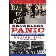 Senseless Panic by William M. Isaac
