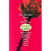 The Garden Party: And Other Plays