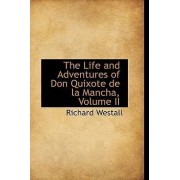 The Life and Adventures of Don Quixote de La Mancha, Volume II by Richard Westall