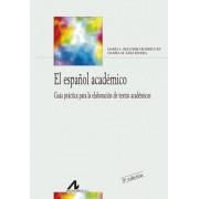 El español académico by María Luisa Regueiro Rodríguez