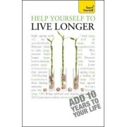 Help Yourself to Live Longer: Teach Yourself 2010 by Paul Jenner