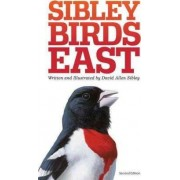 The Sibley Field Guide to Birds of Eastern North America by Mr David Sibley
