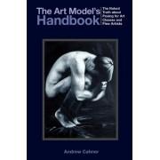 The Art Model's Handbook by Andrew Cahner