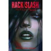 Hack/Slash: My First Maniac Volume 1 by Daniel Leister