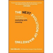 The Next Evolution of Marketing by Bob Gilbreath