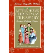 A Little House Christmas Treasury by Laura Ingalls Wilder