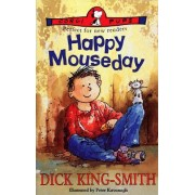 Happy Mouseday by Dick King-Smith