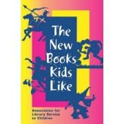 The New Books Kids Like by Sharon Deeds