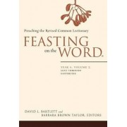 Feasting on the Word: Year A, Volume 2 by David L. Bartlett