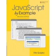 JavaScript by Example by Ellie Quigley