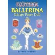 Glitter Ballerina Sticker Paper Doll by Barbara Steadman
