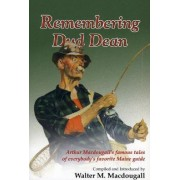 Remembering Dud Dean by Walter Macdougall