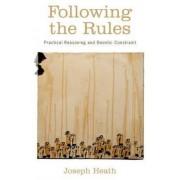 Following the Rules by Joseph Heath