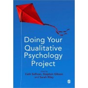 Doing Your Qualitative Psychology Project by Cath Sullivan