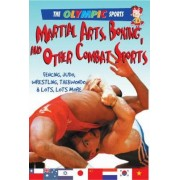 Martial Arts, Boxing, and Other Combat Sports by Jason Page