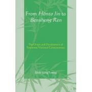 From Honto Jin to Bensheng Ren by Shih-Jung Tzeng