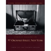 97 Orchard Street, New York by Linda Granfield