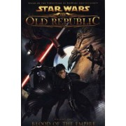 Star Wars - The Old Republic: Blood of the Empire v. 1