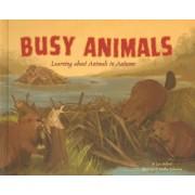 Busy Animals by Lisa Bullard