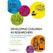 Developing Children as Researchers by Chae-Young Kim
