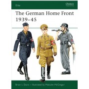 The German Home Front 1939-45 by Brian L. Davis
