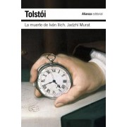 La muerte de Ivan Ilich & Hadyi Murad / The Death of Ivan Ilyich & Hadji Murad by Leo Tolstoy