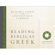 Reading Biblical Greek: A Grammar for Students