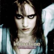 Indochine - Un Jour Dans Notre Vie (0743211729222) (1 CD)