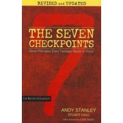 The Seven Checkpoints for Student Leaders by Andy Stanley