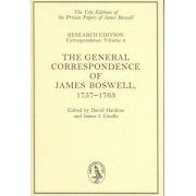 The General Correspondence of James Boswell, 1757-1763 by James Boswell