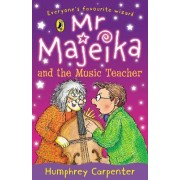 Mr. Majeika and the Music Teacher by Humphrey Carpenter