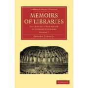 Memoirs of Libraries by Edward Edwards