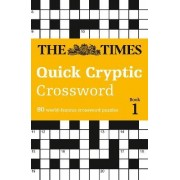 The Times Quick Cryptic Crossword book 1 by The Times Mind Games