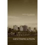 Gentrification by Loretta Lees