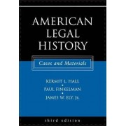 American Legal History by Kermit L. Hall