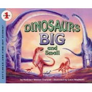 Dinosaurs Big and Small by Kathleen Weidner Zoehfeld