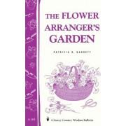 Flower Arranger's Garden by Patricia R. Barrett