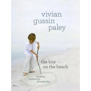 The Boy on the Beach by Vivian Gussin Paley