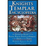 Knights Templar Encyclopedia by Karen Ralls