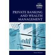Private Banking and Wealth Management by Susan McCarte