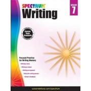 Spectrum Writing, Grade 7 by Spectrum