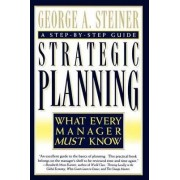 Strategic Planning by George A. Steiner