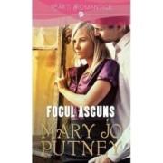 Focul ascuns - Mary Jo Putney