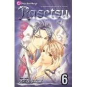 Rasetsu, Vol. 6 by Chika Shiomi