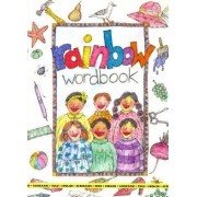 Rainbow Wordbook: English-Zulu-Afrikaans Picture Dictionary by B. Basson