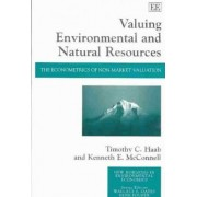 Valuing Environmental and Natural Resources by T.C. Haab