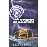 Storm Runners by Roland Smith